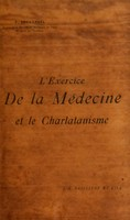 view L'exercice de la médecine et le charlatanisme / par P. Brouardel.
