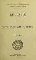 view A list of the publications of the United States National museum (1875-1900) : including the Annual reports, Proceedings, Bulletins, Special bulletins, and Circulars, with index to titles
