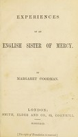 view Experiences of an English Sister of Mercy / by Margaret Goodman.