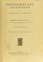 view Discoveries and inventions of the nine-teenth century