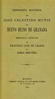 view Expedición botánica de José Celestino Mutis al Nuevo Reino de Granada y Memorias ineditas de Francisco José de Caldas