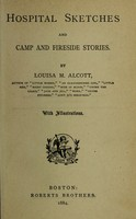 view Hospital sketches and camp and fireside stories