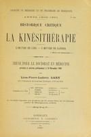 view Historique critique de la kinésithérapie : l'oeuvre de Ling; l'oeuvre de Zander / Léon-Pierre-Ludovic Gary.