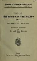 view Idee einer neuen Hirnanatomie (1811) : Originaltext und Übersetzung / Charles Bell ; mit Einleitung herausgegeben von Erich Ebstein.
