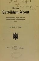 view An der serbischen Front : Erlebnisse eines Arztes auf dem serbisch-türkischen Kriegsschauplatz, 1912.