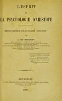 """view L'esprit de la psychologie d'Aristote : étude critique sur le traité """"De l'âme"""" / par A. van Weddingen."""