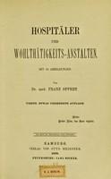 view Hospitäler und Wohlthätigkeits-Anstalten / von Franz Oppert.