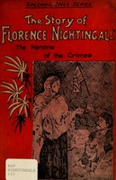 view The story of Florence Nightingale : the heroine of the Crimea