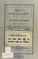 "view ""Men's specialists"" : some quacks and their methods reprinted with modifications from The Chicago daily tribune"
