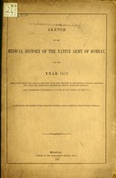 view Sketch of the medical history of the native army of Bombay, for the year 1872.
