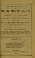 view A retail price list of herbs, roots, barks, and botanic medicines ... to be had at Dale's Botanic Medical Hall ... Glasgow.