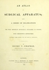 An atlas of surgical apparatus :