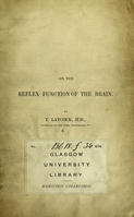view On the reflex function of the brain ... / by Thomas Laycock.