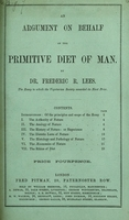 view An argument on behalf of the primitive diet of man / [Frederic Richard Lees].