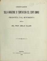 view Osservazioni sulla variazione di temperatura del corpo umano : prodotta dal movimento / nota del Prof. Emilio Villari.