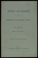 view Pamphlet : Report on Pensions presented to the Committee of the Friends Retreat by Dr Kitching, Medical Superintendent, for private circulation (1872)