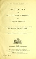 view Memorandum by the Army Sanitary Commission and correspondence regarding the prevalence of venereal disease among the British troops in India.