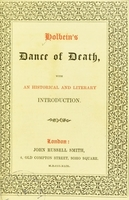 view Holbein's dance of death : with an historical and literary introduction.