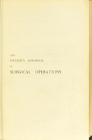view The student's handbook of surgical operations / New edition, revised by F.T. and J.Hutchinson, Jr.
