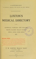 view Loxton's medical directory of Australia, Tasmania, New Zealand, Pacific Islands, Malay states, China, Japan, Hong Kong, etc. / edited and published by F.W. Loxton.