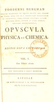 view Opuscula physica et chemica. Pleraque seorsim antea edita / jam ab auctore collecta, revisa et aucta.