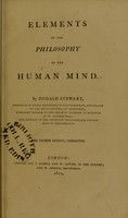 view Elements of the philosophy of the human mind / by Dugald Stewart.
