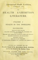 view The Health Exhibition literature : Health in the dwelling.