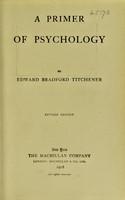 view A primer of psychology / by Edward Bradford Titchener.