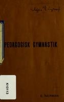 view Sammandrag af föreläsningarna uti pedagogisk gymnastik vid Kongl. Krigsskolan