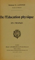view De l'éducation physique en France / Fr. Canonge.