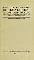 view Grundtatsachen des Seelenlebens / von Theodor Lipps.