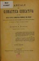 view Manuale di ginnastica educativa : ad uso delle scuole elementari femminili del regno ... / da Giuseppe A. Silvestri.
