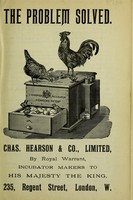 view The problem solved : a practical treatise on artifical incubation & chicken rearing / by Chas. E. Hearson.