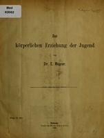 view Zur körperlichen Erziehung der Jugend / von E. Meyer.