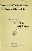 view Tierzucht und Tierkrankheiten in Deutsch-Südwestafrika / von W. Rickman.