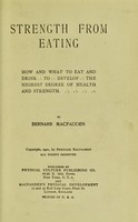 view Strength from eating : how and what to eat and drink to develop the highest degree of health and strength
