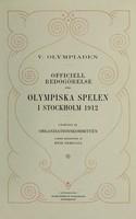 view Officiell redogörelse för olympiska spelen i Stockholm, 1912