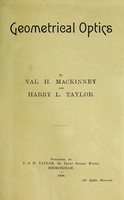 view Geometrical optics / by Val. H. Mackinney and Harry L. Taylor.