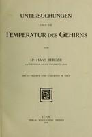 view Untersuchungen über die Temperatur des Gehirns / von Hans Berger.