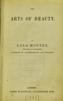 view The arts of beauty / by Lola Montez.
