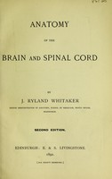 view Anatomy of the brain and spinal cord / by J. Ryland Whitaker.