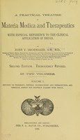 view A practical treatise on materia medica and therapeutics : with especial reference to the clinical application of drugs / by John V. Shoemaker.