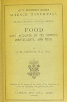 view Food : a brief account of its sources, constituents and uses / A. H. Church.