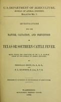 view Investigations into the nature, causation, and prevention of Texas or southern cattle fever : made under the direction of Dr. D.E. Salmon ...