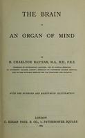 view Brain as an organ of mind / by H. Charlton Bastian.