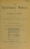 view The vegetable world : being a history of plants