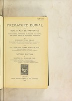 view Premature burial and how it may be prevented : with special reference to trance, catalepsy, and other forms of suspended animation / by William Tebb ... and Col. Edward Perry Vollum.