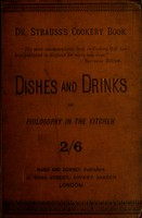 view Dishes and drinks, or, Philosophy in the kitchen
