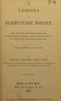 view Lessons in elementary botany : The part on systematic botany based upon material left in manuscript
