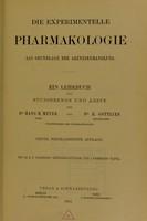 view Die experimentelle Pharmakologie als Grundlage der Arzneibehandlung : ein Lehrbuch für Studierende und Ärzte / von Hans H. Meyer und R. Gottlieb.